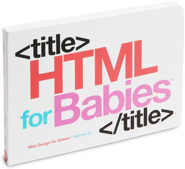 HTML For Babies Book – Bram us
