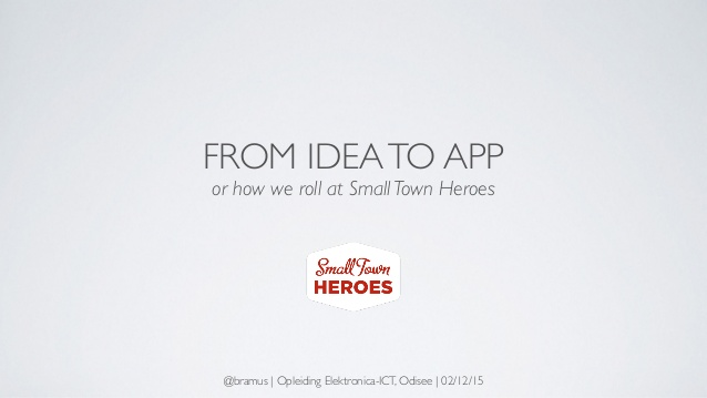 from-idea-to-app-or-how-we-roll-at-small-town-heroes-1-638