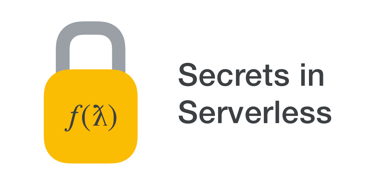 secrets-in-serverless.png