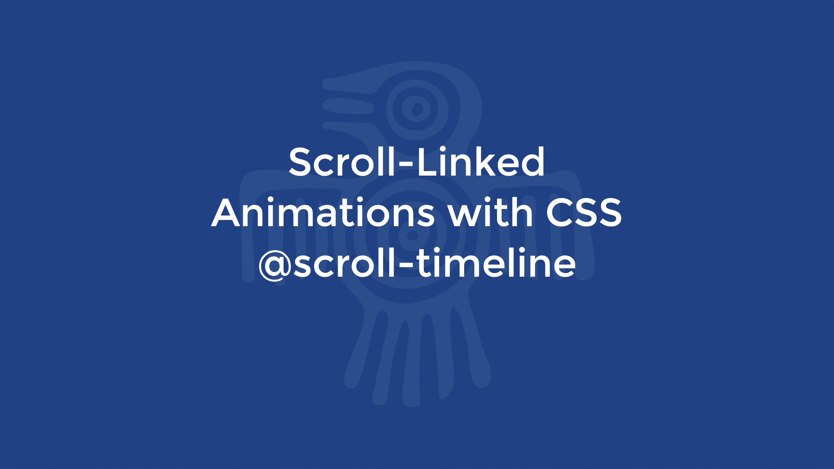 scroll-linked-animations-with-css-scroll-timeline.png